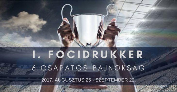 I. FociDrukker 6 csapatos bajnokság